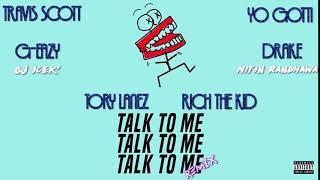 Talk To Me Remix - Tory Lanez, G-Eazy, Travis Scott, Drake, Rich The Kid & Yo Gotti