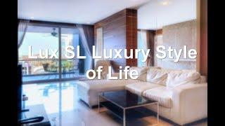 Lux SL Luxury Style of Life, Pattaya Central, Thailand