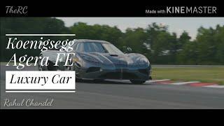 Koenigsegg | Rahul Chandel | Koenigsegg Agera FE | Luxury Cars Love