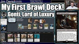 Building and Playing My First Brawl Deck - Gonti, Lord of Luxury