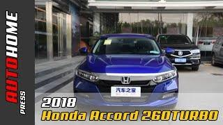 2018 Honda Accord 260TURBO Luxury Edition Interior and Exterior Overview