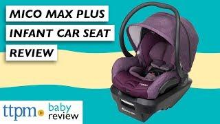 Mico Max Plus Infant Car Seat from Maxi-Cosi