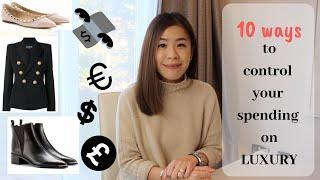 10 ways to avoid over spending on luxury  奢侈品消費省錢小巧門
