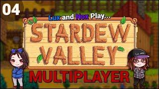 Lux and Nox Play... Stardew Valley 1.3 (Multiplayer/Co-Op) | LP/Gameplay | Ep. 4: Fairy Good Luck