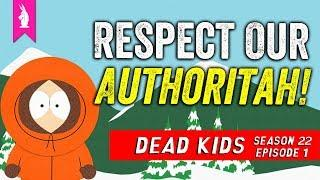 South Park is BACK! – 'Dead Kids' (S22E01) – Respect Our Authoritah! LIVE
