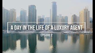 A DAY IN THE LIFE OF A LUXURY REAL ESTATE AGENT - DUBAI - EPISODE 2