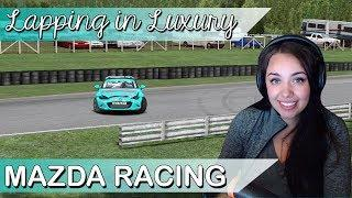 Lapping in Luxury - Mazda Cup