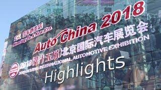 Auto China 2018 - Highlights