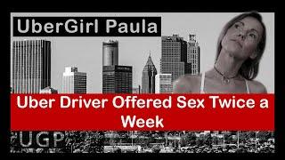 Uber Driver offered sex twice a week, NO joke!