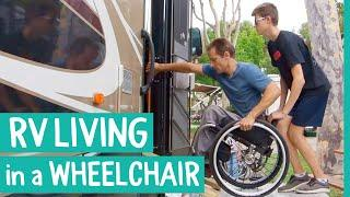 FULL TIME RV LIFE IN A WHEELCHAIR - LIVE YOUR SOMEDAY NOW