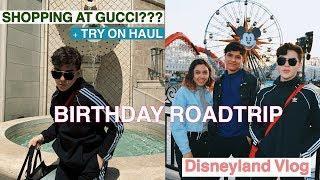 LUXURY SHOPPING AT RODEO DRIVE + BIRTHDAY DISNEYLAND VLOG+ TRY-ON HAUL