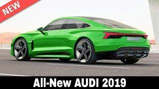 10 New Audi Cars with Innovative Technologies that Lead German Automaking in 2019