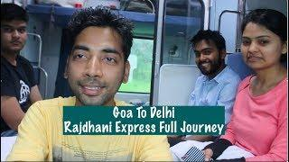 GOA To Delhi Rajdhani Express Full Journey | LUXURY INDIA TRAIN