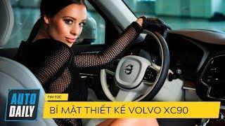Bật mí bí mật thiết kế Volvo XC90 Excellence |AUTODAILY.VN|