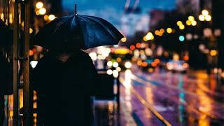 Rain | Beautiful Chill Mix