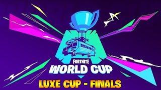 [LIVE] Luxe Cup -  Finals     FORTNITE WORLD CUP
