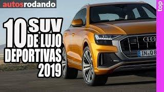 10 MEJORES SUV ► DEPORTIVAS DE LUJO 2019 ????