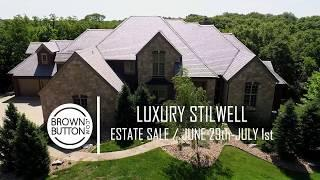 Luxury Stilwell Estate Sale / June 29th - July 1st / Brown Button Estate Sales