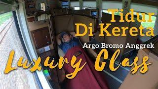 Naik Kereta Argo Bromo Anggrek Luxury, Sleeper Train Termahal Itu Begini Ternyata..