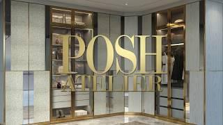 Posh Atelier : Exclusive Luxury Wardrobe