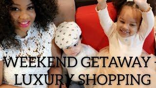 WEEKEND GETAWAY PLUS LUXURY SHOPPING