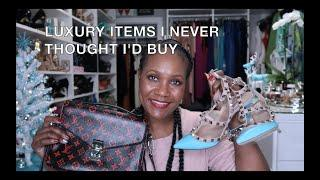 LUXURY ITEMS I NEVER THOUGHT I'D BUY TAG