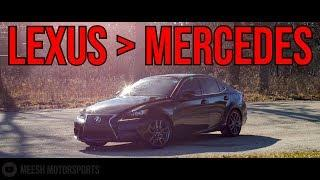 Why Lexus Beats Mercedes | 2014 Lexus IS250 AWD F Sport