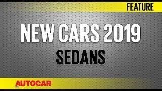 New Cars for 2019 - Upcoming Sedans | Autocar India