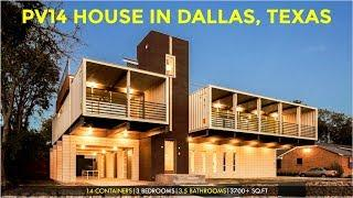 PV14 House | 422 Peavy Road Dallas, Texas, United States | Luxury Shipping Container Homes 2018