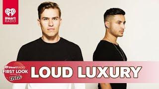 iHeartRadio's First Look Theater Show Powered by M&M'S feat. Loud Luxury