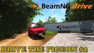 BeamNG.drive | Drive The Pigeon #2 | PC Gameplay