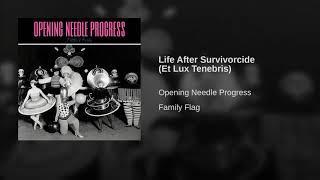 Life After Survivorcide (Et Lux Tenebris)