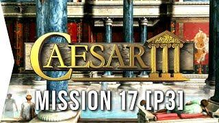 Caesar III ► #38 Londinium [Part 3] & 24 Luxury Palaces! - [HD Campaign Gameplay]