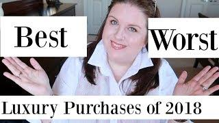 Best and Worst Luxury Purchases of 2018