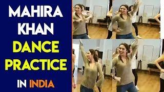 Mahira Khan Dance Practice in India | Amazing Steps