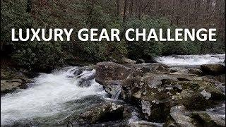 Luxury Gear Challenge