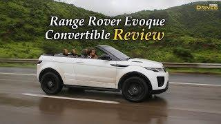 Range Rover Evoque Convertible Review: SUV with removable roof = Great fun!