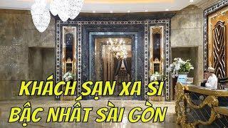 Ở Sài gòn khách sạn max nhất giá bao nhiêu? Hotel luxury in Saigon