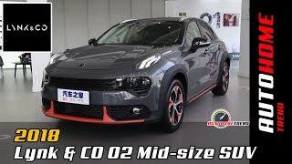 2018 Lynk & CO 02 - China Luxury Mid-size SUV Full Car Overview