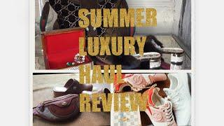 Hauled It How Was It? Reviewing Spring/Summer Luxury Purchases!