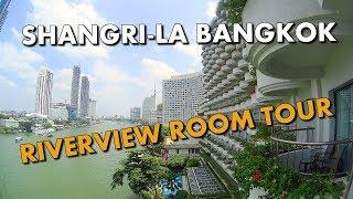LUXURIOUS RIVERVIEW ROOM TOUR - SHANGRI-LA HOTEL BANGKOK