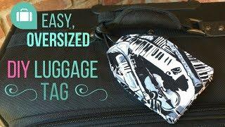 Luxe Luggage Tag DIY Sew