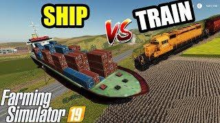 Farming Simulator 19 | SHIP vs TRAIN : CAN SHIP STOP THE TRAIN