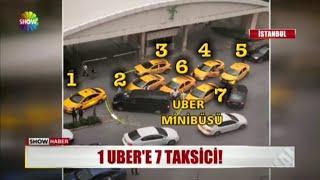 1 UBER'E 7 TAKSİCİ