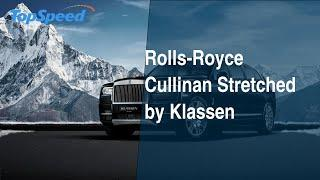 Rolls-Royce Cullinan Stretched by Klassen