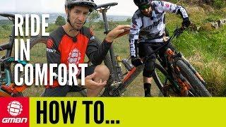Ride Your Mountain Bike In Comfort