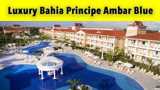 luxury bahia principe ambar blue don pablo collection punta cana