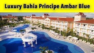 luxury bahia principe ambar blue don pablo collection punta cana