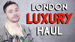 LONDON LUXURY HAUL