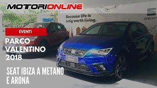 Parco Valentino 2018 | SEAT Ibiza a metano e Arona